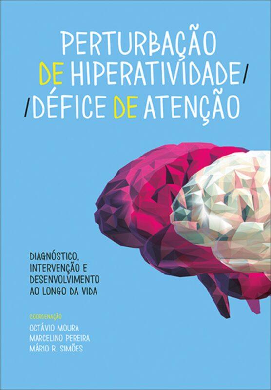 Perturbação de Hiperatividade / Défice de Atenção